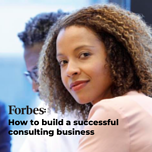 How to build a successful consulting business
